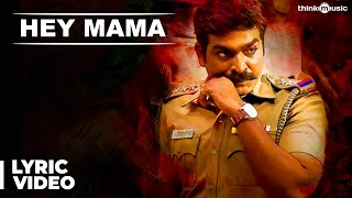 Hey Mama - Audio Song - Sethupathi