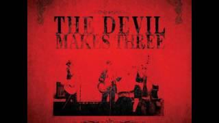 The Devil Makes Three - Self-titled [FULL ALBUM]