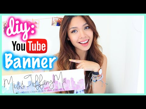 How to Make A YouTube Banner/Channel Art DIY | MissTiffanyMa