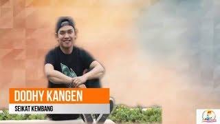 Download lagu Dodhy Kangen Seikat Kembang Mp3