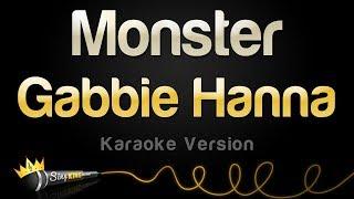 Gabbie Hanna   Monster (Karaoke Version)