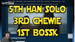 5th Han Solo 3rd Chewie 1st Bossk | Star Wars: Galaxy Of Heroes - SWGOH