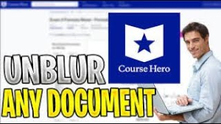 HOW TO UNBLUR/UNLOCK  COURSE HERO DOCUMENTS AND IMAGES FOR FREE