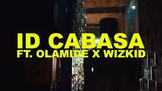 ID Cabasa Ft Olamide And Wizkid Totori(official Video)