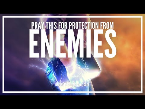 Prayer For Protection From Enemies - Greater Is He Who Is In You