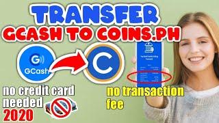 How to Transfer GCash to Coins.ph 2020 - No Transaction Fee Gcash to Coins.ph 2020