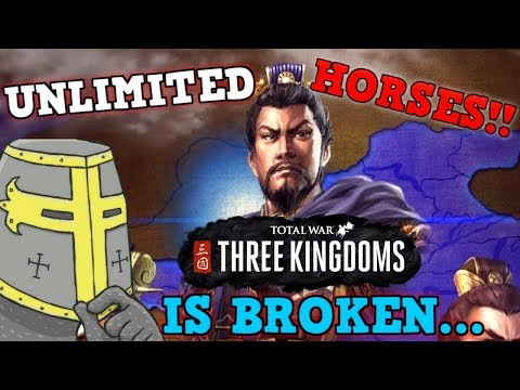 Total War Three Kingdoms IS A PERFECTLY BALANCED GAME WITH NO EXPLOITS - EXCLUDING UNLIMITED HORSES