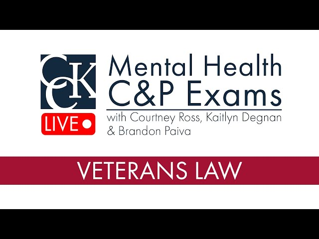 Mental Health C&P Exams for VA Disability Claims