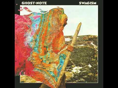 Ghost-Note - Swagism [Full Album] online metal music video by GHOST-NOTE