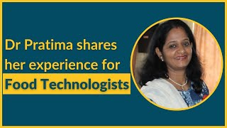 Dr Pratima Talks About Education, Attitude & Skills for Food Science & Technology Graduates