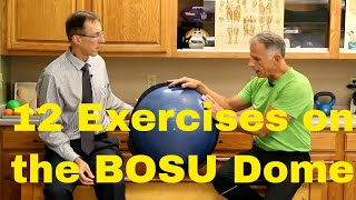 12 Fantastic Ankle, Knee, & Hip Exercises On The BOSU Dome (Cando)
