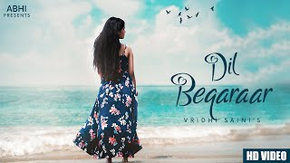 DIL BEQARAAR (Official Music Video) - Vridhi Saini - YouTube