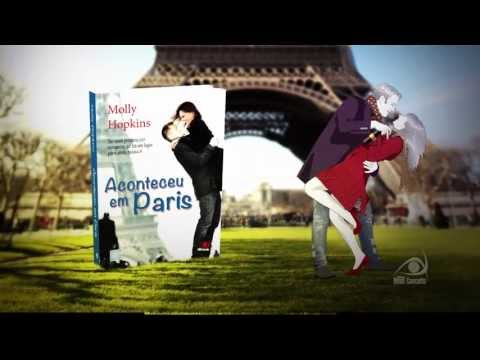 Book Trailer - Aconteceu em Paris - Molly Hopkins