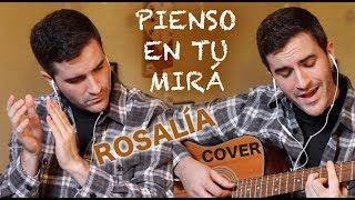 Pienso En Tu Mirá  Cap.3: Celos  - Rosalía -   - Adrián Casallo