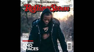 ATI Ft  And Spaces   Rolling Stone