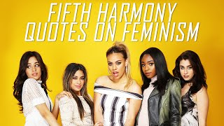Fifth Harmony Quotes On Feminism