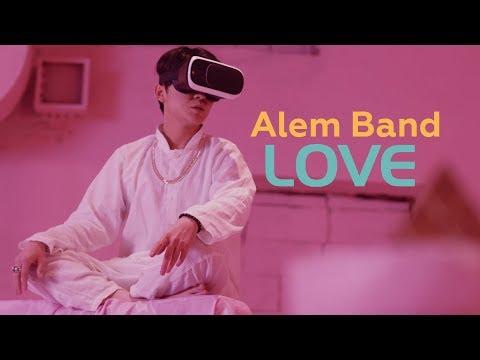 Alem Band - LOVE