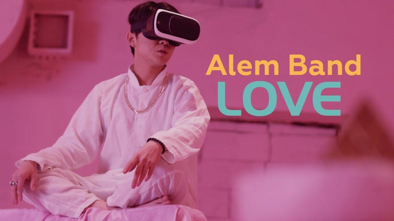 Alem Band — Love