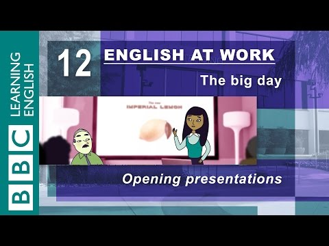Opening a presentation - 12 - English at Work helps you start the right way