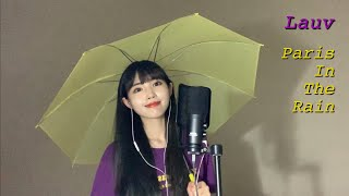 Lauv   Paris In The Rain [Cover By YELO]