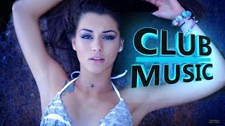 New Best Club Dance Music Remixes Mashups Megamix 2016 - CLUB MUSIC