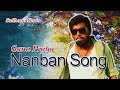 Gana Prabha | Nanban Song | 2017 | GANA MUSIC VIDEO