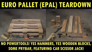 How To Dismantle A Euro Pallet (EPAL) With Simple Cheap Tools (un-powered)