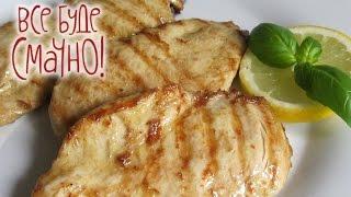 Удивительно вкусные блюда из куриного филе! - Все буде смачно - Выпуск 156 - 18.07.15