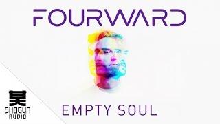 Fourward - Empty Soul