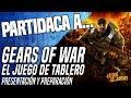 Partidaca A Gears Of War: El Juego De Tablero Parte 1
