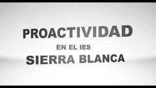 Proactividad en el IES Sierra Blanca