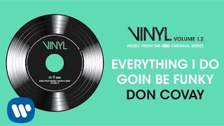 Don Covay - Everything I Do Goin Be Funky (VINYL: Music From The HBO® Series) [Official Audio]