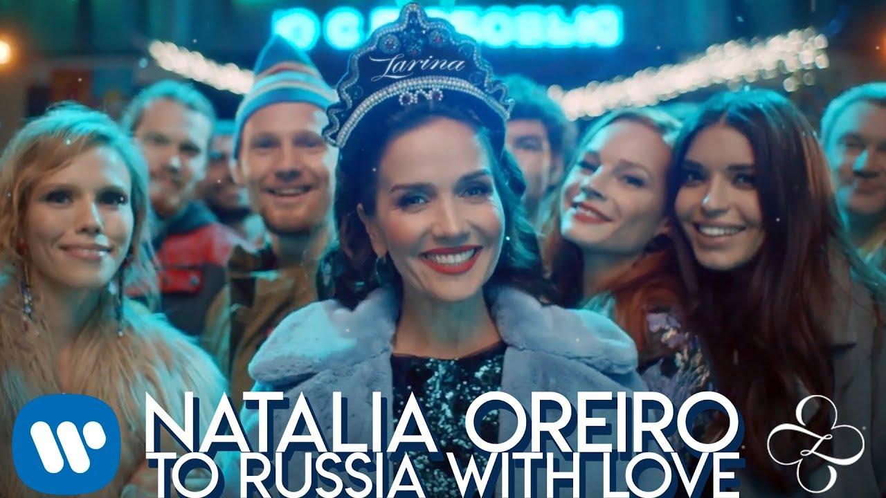 Natalia Oreiro — To Russia with Love