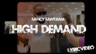 Saucy Santana  - High Demand (Official Lyric Video)