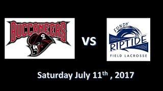 U18 Field Lacrosse , Fundy Riptide vs Buccaneers , July 8th 2017 , Hampton NB