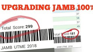 Simple Steps To Upgrade Your JAMB Results Yourself😚 2018