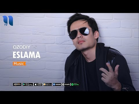Ozodiy - Eslama | Озодий - Эслама (music version)