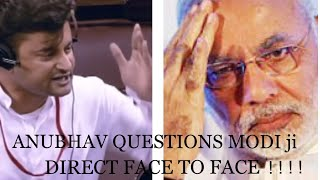 Anubhav Mohanty Questions directly to the Prime Minister, Sh.Narendra Damodardas Modi ji ! ! ! !