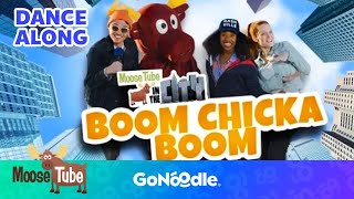 Boom Chicka Boom - MooseTube | GoNoodle