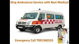 King ICU Ambulance Service in Patna with Best Medical Facility at Low Charg