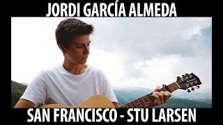 San Francisco - Stu Larsen | JORDI GARCÍA ALMEDA cover