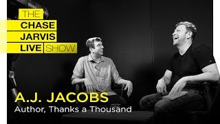 Happiness Through Gratitude with AJ Jacobs | Chase Jarvis LIVE