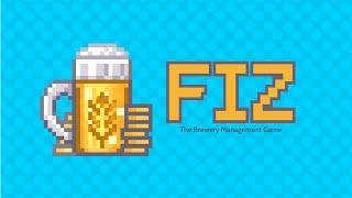 Fiz : The Beer Management Game - First Impressions