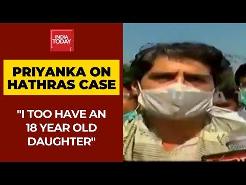 प्रियंका गांधी आउट पर हाथरस प्रकरण बोलती: गुस्से में क्या हुआ है, मैं भी है एक बेटी & # 39 & # 39;