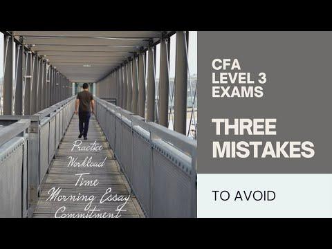 CFA Level 3 Exam - 3 Mistakes to Avoid