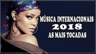 Top 100 Músicas Internacionais Pop 2017 - 2018 | TOP Músicas Internacionais Mais Tocadas 2017 - 2018