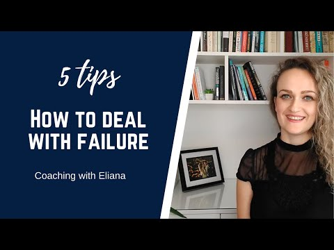 5 tips on how to deal with failure