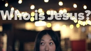 TrueU #3: Who Is Jesus?