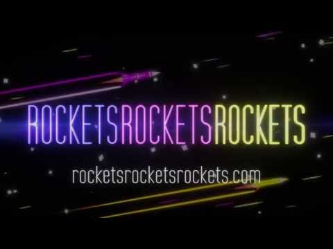 ROCKETSROCKETSROCKETS Launch Trailer thumbnail