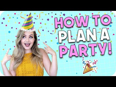 How to Plan a Party! Party Planning Checklist!